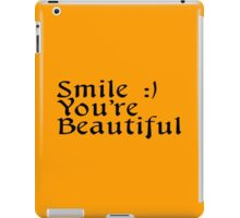 Smile you are beautiful Funny Geek Nerd iPad Case/Skin