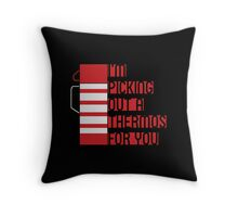 I'm Picking Out a Thermos For You Poster Throw Pillow