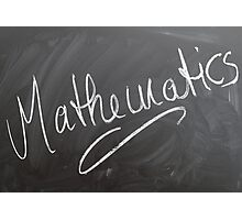 "Chalk Board ""Mathematics"", HD Photograph Photographic Print"