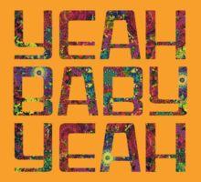 Austin Powers - Yeah Baby Yeah by scatman