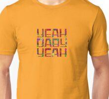 Austin Powers - Yeah Baby Yeah Unisex T-Shirt