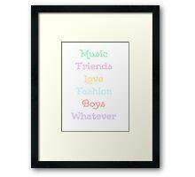 Music Friends Love Fashion Boys Whatever Framed Print