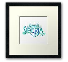 Born In Siberia Framed Print
