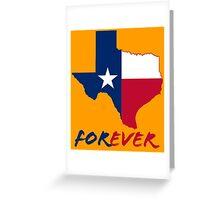 Texas Forever Funny Geek Nerd Greeting Card