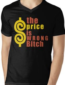 The Price is Wrong Bitch Funny Geek Nerd Mens V-Neck T-Shirt