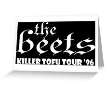 The Beets Funny Geek Nerd Greeting Card