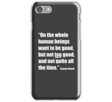 Not Too Good iPhone Case/Skin