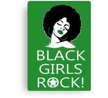 Black Girls Rock TShirts & Hoodies Canvas Print