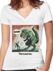 The only surviving dinosaur: Thesaurus  Women's Fitted V-Neck T-Shirt