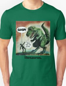 The only surviving dinosaur: Thesaurus  T-Shirt