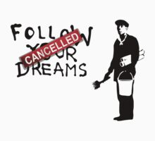 Banksy Follow Your Dreams by fridchar