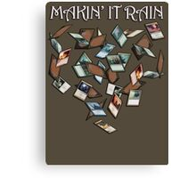 Makin' It Rain Cards Canvas Print
