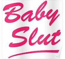 Baby Slut Titus Andromedon- UnBreakable  Poster