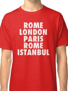 Liverpool Champions League Destinations. Classic T-Shirt
