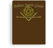 Tobins Spirit Guide - The Paranormal Bible Canvas Print