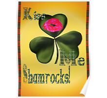 Kiss Me Shamrocks Poster