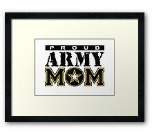 Proud Army Mom Framed Print
