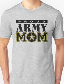 Proud Army Mom Unisex T-Shirt