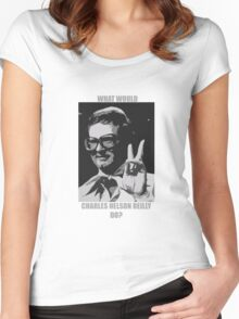 What Would Charles Nelson Reilly Do?  Women's Fitted Scoop T-Shirt