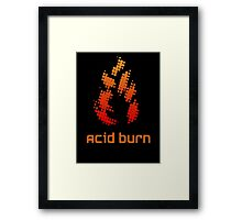 Acid Burn Framed Print