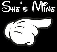 She's Mine by birthdaytees