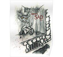 Happy Sad Pet Shop Poster