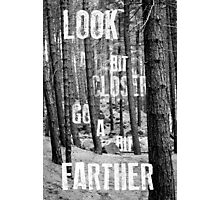 Look Closer Photographic Print