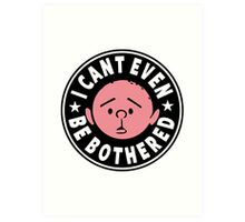 Karl Pilkington - I Cant Even Be Bothered Art Print