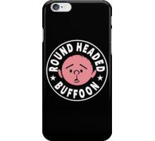 Karl Pilkington - Round Headed Buffoon iPhone Case/Skin