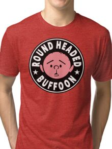 Karl Pilkington - Round Headed Buffoon Tri-blend T-Shirt