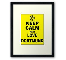KEEP CALM AND LOVE DORTMUND Framed Print