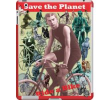 Save the Planet, Ride a Bike! iPad Case/Skin