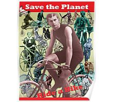 Save the Planet, Ride a Bike! Poster