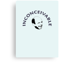 Inconceivable Vizzini Canvas Print