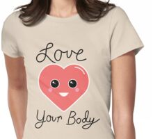 Love Your Body Kawaii Heart Womens Fitted T-Shirt
