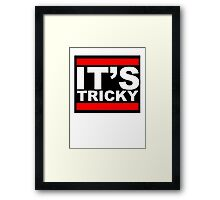 IT'S TRICKY Framed Print