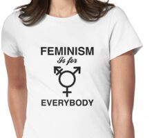 Feminism Is For Everybody Womens Fitted T-Shirt