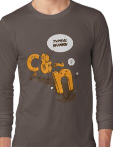Typical spanish Long Sleeve T-Shirt