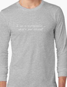 Photographer Tee ~ No 1 Long Sleeve T-Shirt