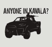 ANYONE IN KAVALA - Arma 3 T-Shirt