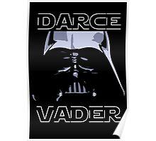 Darce Vader Poster