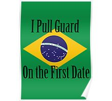 First Date BJJ (Black) Poster