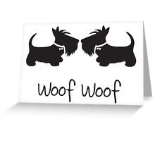 Woof Woof Scottie Dogs Greeting Card