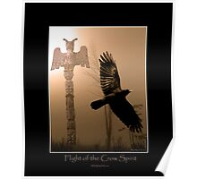 """Flight of the Crow Spirit"" Poster"