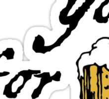I moustache you for a beer Sticker