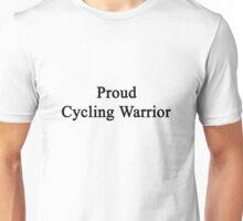 Proud Cycling Warrior  Unisex T-Shirt
