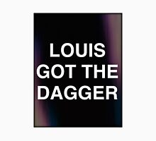 LOUIS GOT THE DAGGER T-Shirt