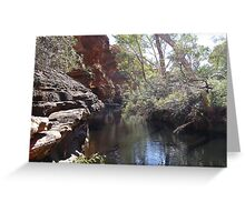 The Waterway! Garden of Eden, Kings Canyon. Nth. Territory, Australia Greeting Card