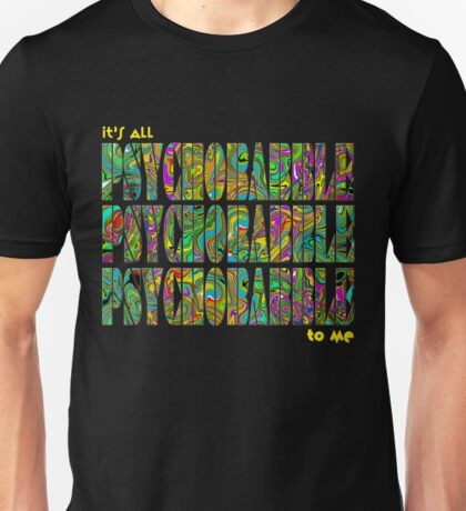 Psychobabble Unisex T-Shirt