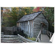 Cable Mill in Great Smoky Mountains Poster